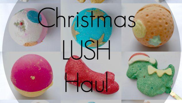 Lush Lovin' – Christmas Haul